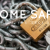 How to Keep Your Home Safe While You Sell It