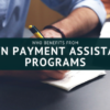 Who Benefits from Down Payment Assistance Programs?