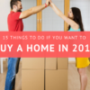 15 Things To Do If You Want to Buy a Home in 2018