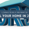 5 Things to Do If You Want to Sell Your Home in 2018